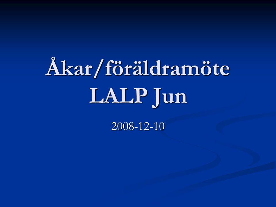 Åkar/föräldramöte LALP Jun 2008-12-10