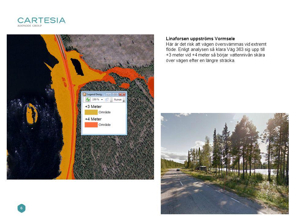 6 Linaforsen uppströms Vormsele Här är det risk att vägen översvämmas vid extremt flöde.