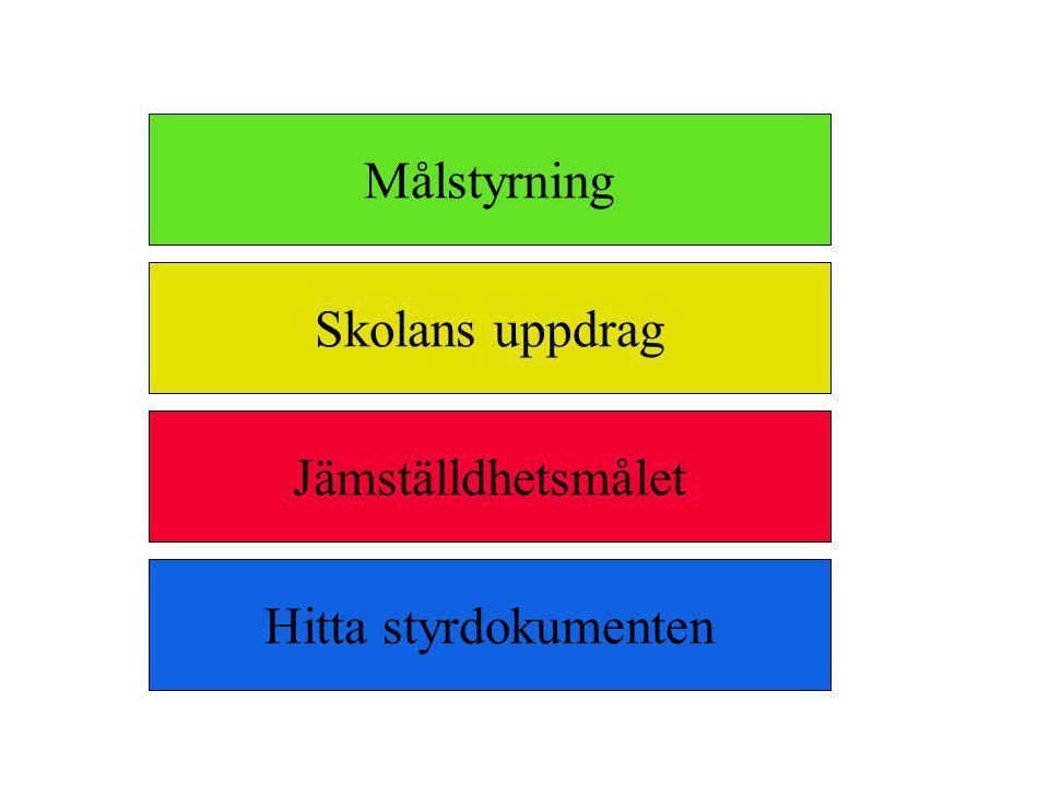 Målstyrning Lärare - pedagogiska medel Kommunen - lokala mål och resurser Staten - centrala mål Skolledare