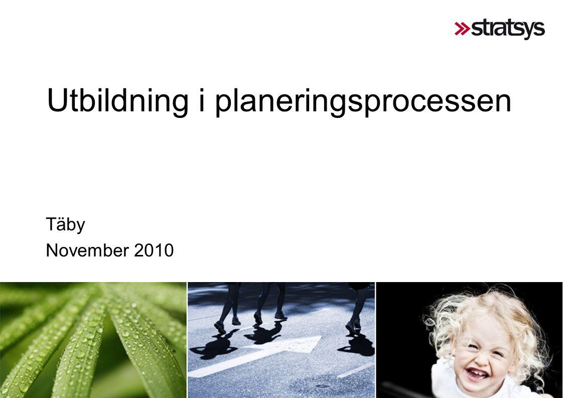 Utbildning i planeringsprocessen Täby November 2010