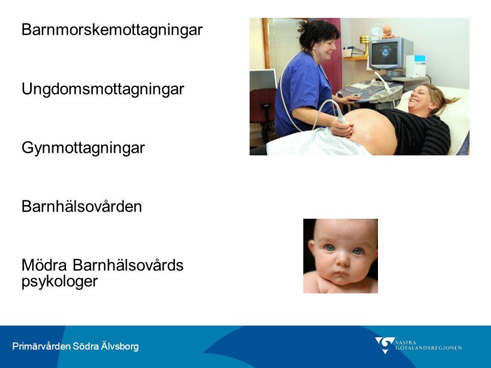 Primärvården Södra Älvsborg Barnmorskemottagningar Ungdomsmottagningar Gynmottagningar Barnhälsovården Mödra Barnhälsovårds psykologer