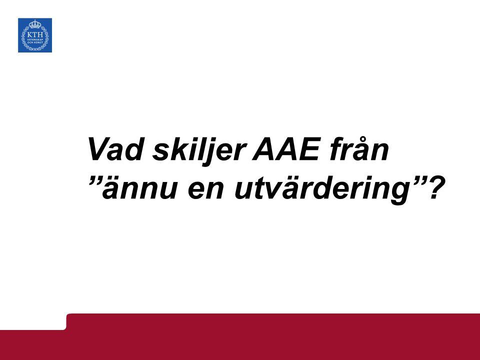 Vad skiljer AAE från ännu en utvärdering