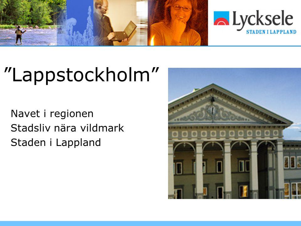 Lappstockholm Navet i regionen Stadsliv nära vildmark Staden i Lappland