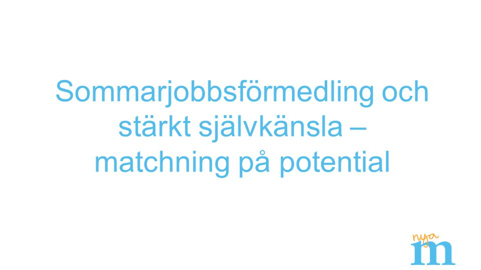 Stockholmsutmaningen – vad kan du/ditt företag göra för Stockholms ungdomar.