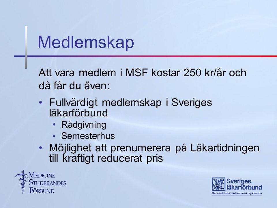 Medlemskap Att vara medlem i MSF kostar 250 kr/år och då får du även: Fullvärdigt medlemskap i Sveriges läkarförbund Rådgivning Semesterhus Möjlighet att prenumerera på Läkartidningen till kraftigt reducerat pris
