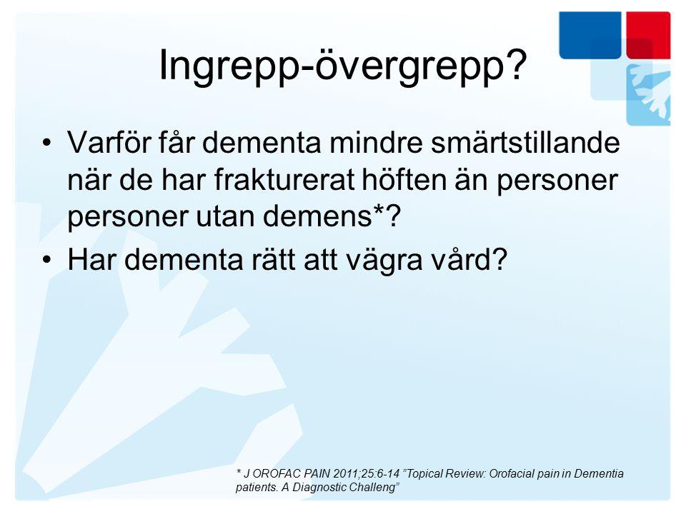 Övriga källor http://www.demenscentrum.se/ http://www.janusinfo.se/ http://www.socialstyrelsen.se/nationellariktl injerforvardochomsorgviddemenssjukdom http://www.socialstyrelsen.se/tandvardsrikt linjer