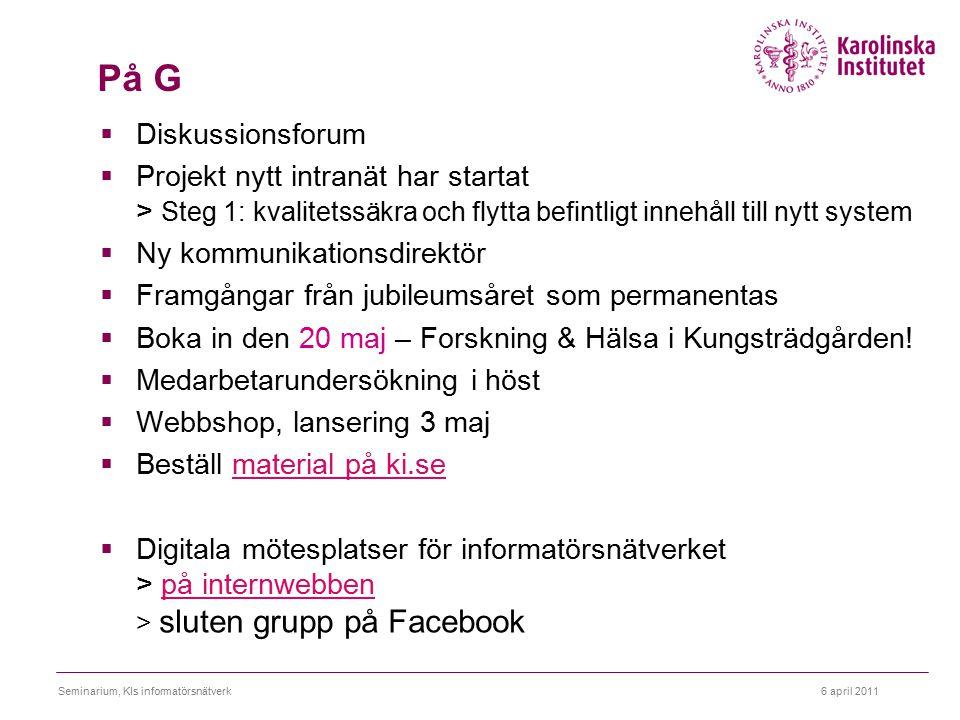 På G  Diskussionsforum  Projekt nytt intranät har startat > Steg 1: kvalitetssäkra och flytta befintligt innehåll till nytt system  Ny kommunikatio