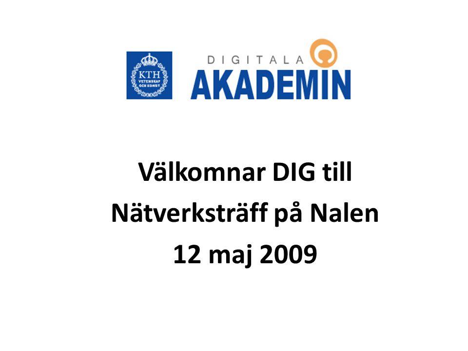 Välkomnar DIG till Nätverksträff på Nalen 12 maj 2009