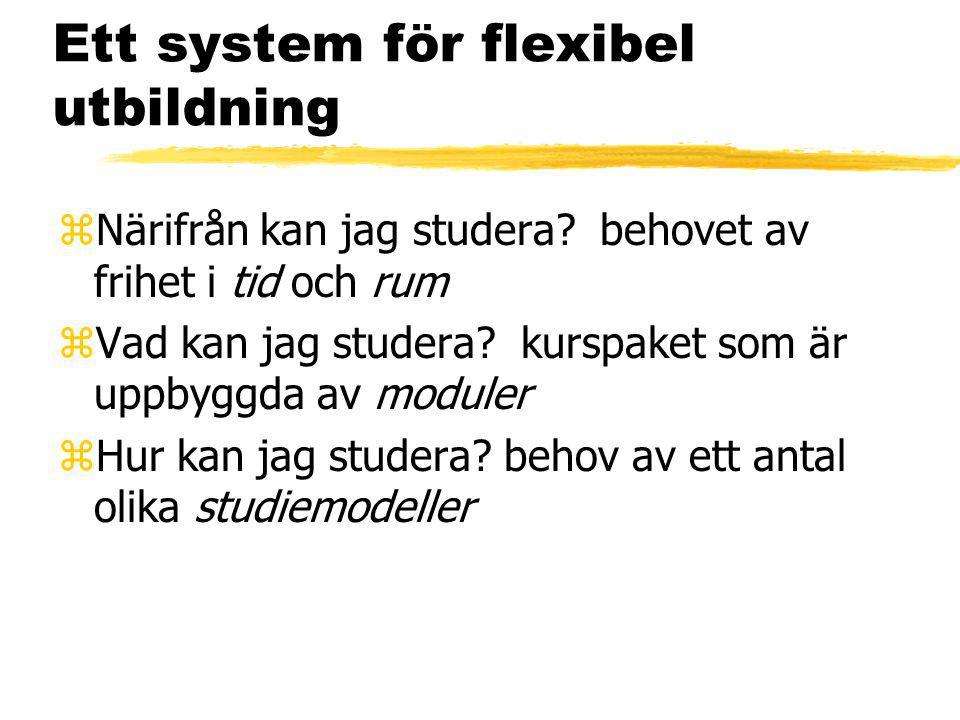 Ett system för flexibel utbildning zNärifrån kan jag studera.