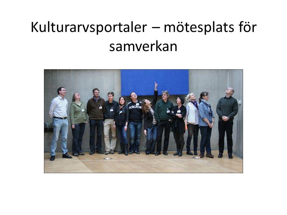 Kulturarvsportaler – mötesplats för samverkan