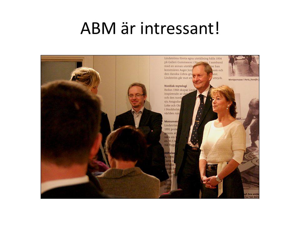 ABM är intressant!