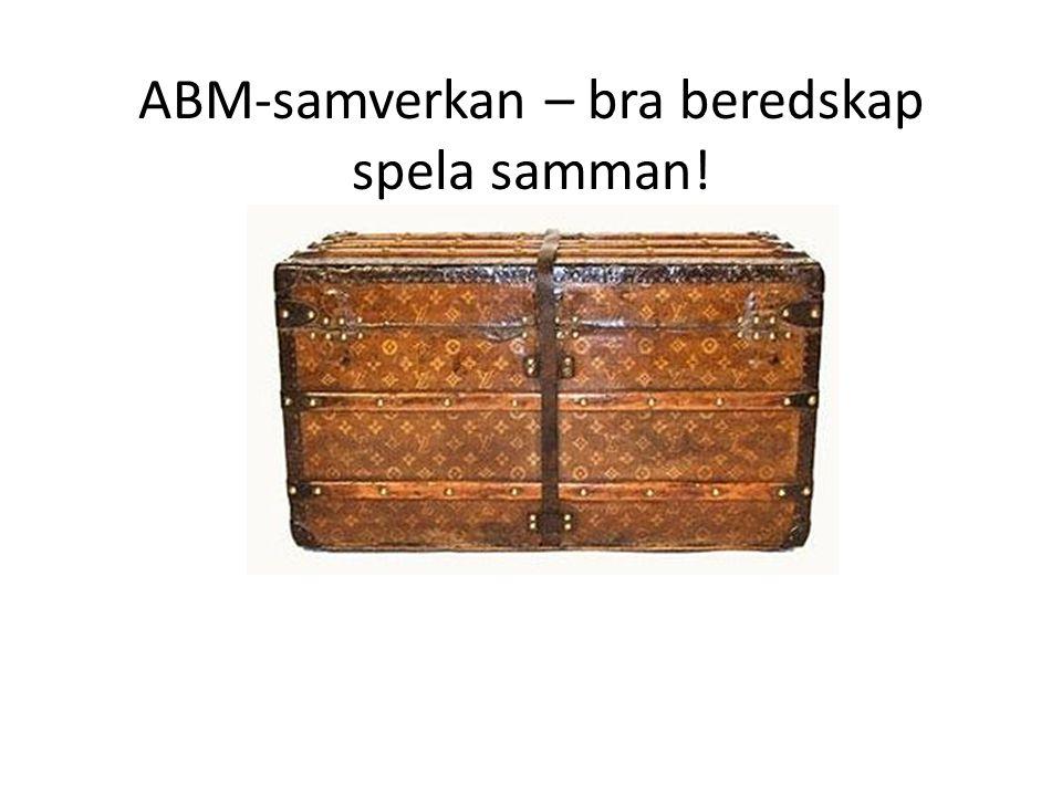 ABM-samverkan – bra beredskap spela samman!