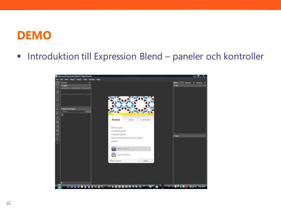 DEMO  Introduktion till Expression Blend – paneler och kontroller 12
