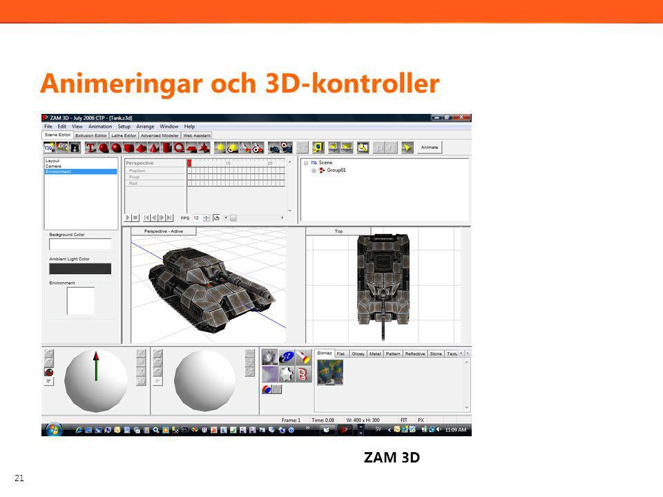 Animeringar och 3D-kontroller 21 ZAM 3D