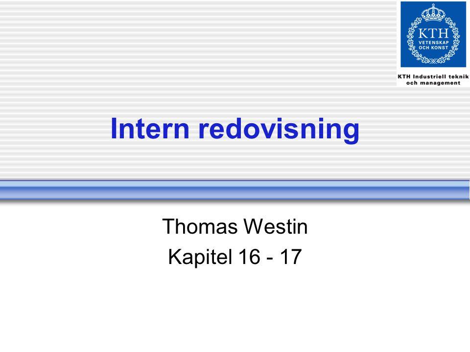 Intern redovisning Thomas Westin Kapitel 16 - 17