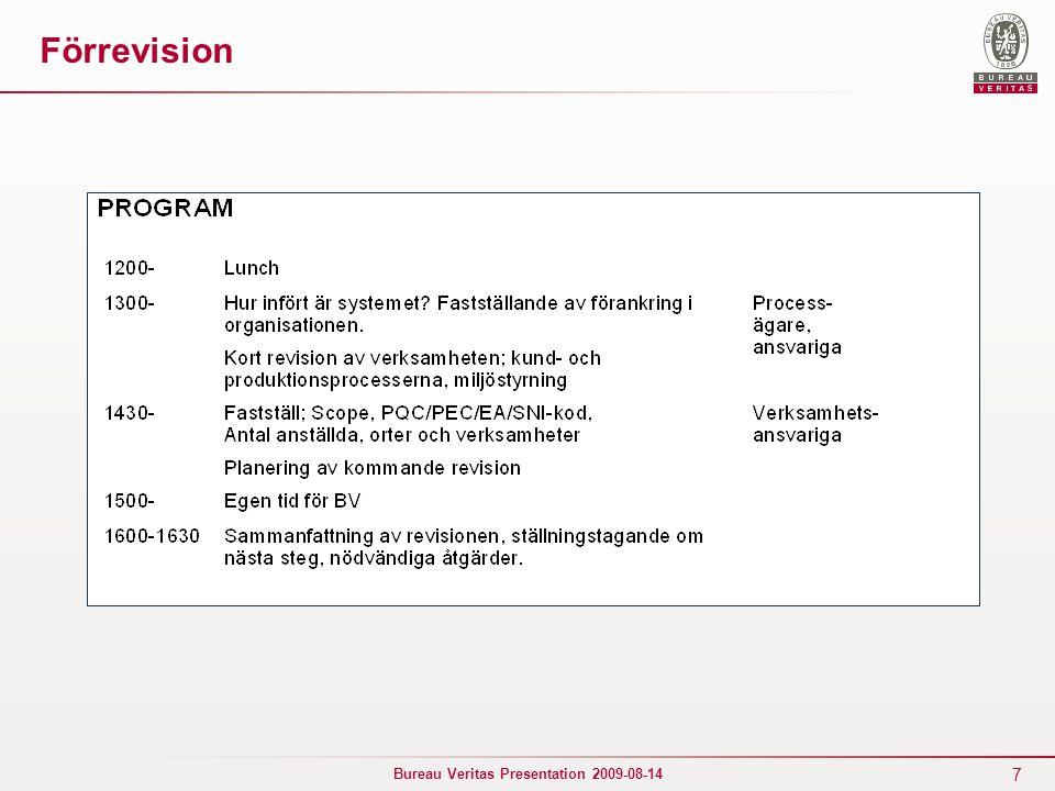 7 Bureau Veritas Presentation 2009-08-14 Förrevision