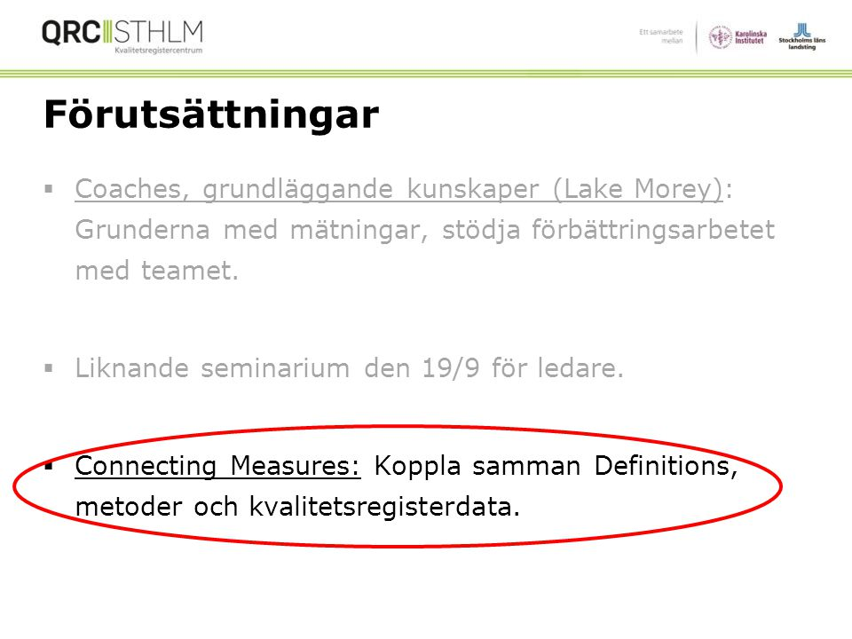 Connecting Measures Gösta Hiller, PhD Brant Oliver, PhD, MS, MPH, APRN-BC QRC Stockholm November 27, 2014