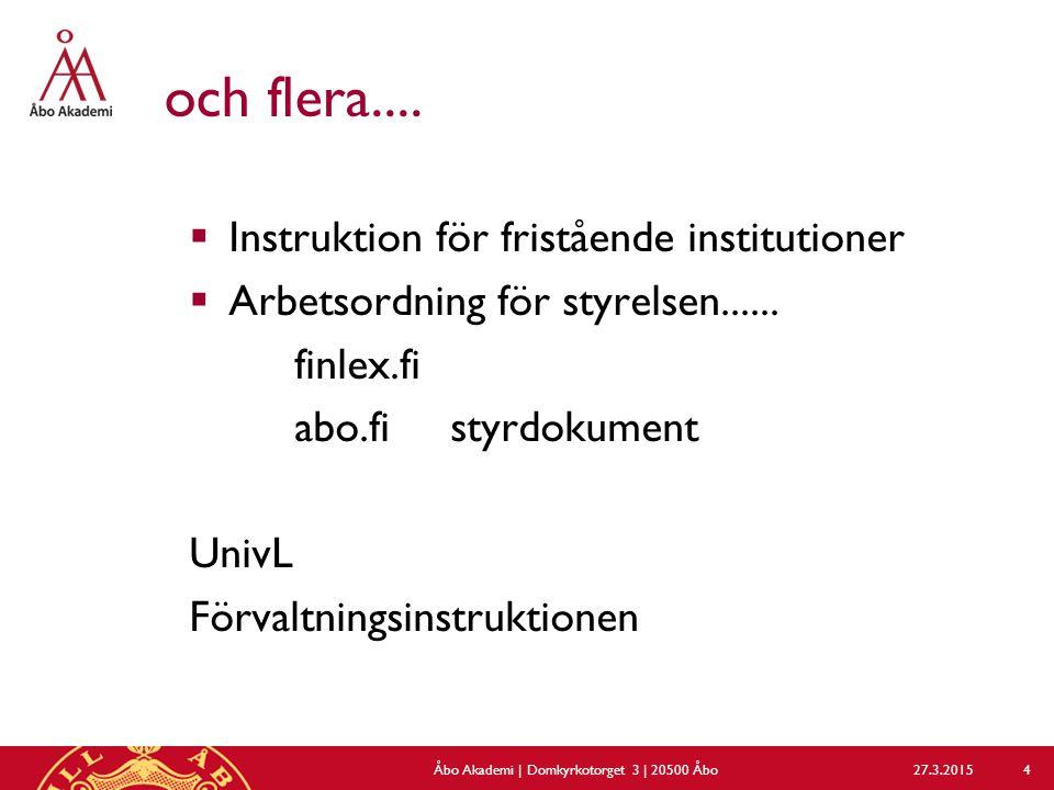 och flera....  Instruktion för fristående institutioner  Arbetsordning för styrelsen......