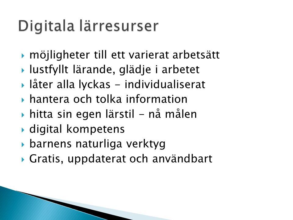  Pedagogiskt sammanhang arbetsområde  Kopplat till läroplansmål Lokala läroplansmål med IT-perspektiv (e-strategin) Lpfö 98, läroplan för förskolan LPo 94, Läroplan för skola, förskoleklass och fritidshemmet  Struktur tankekarta FreeMind http://www.pim.skolutveckling.se/information/om_pim/programvaror_i_pim/freemind/ http://www.pim.skolutveckling.se/information/om_pim/programvaror_i_pim/freemind/  Länkstruktur lägga till som favoriter skapa egen länksamling http://del.icio.ushttp://del.icio.us (Funkar bäst med Explorer 7.0) Använda lärresurser