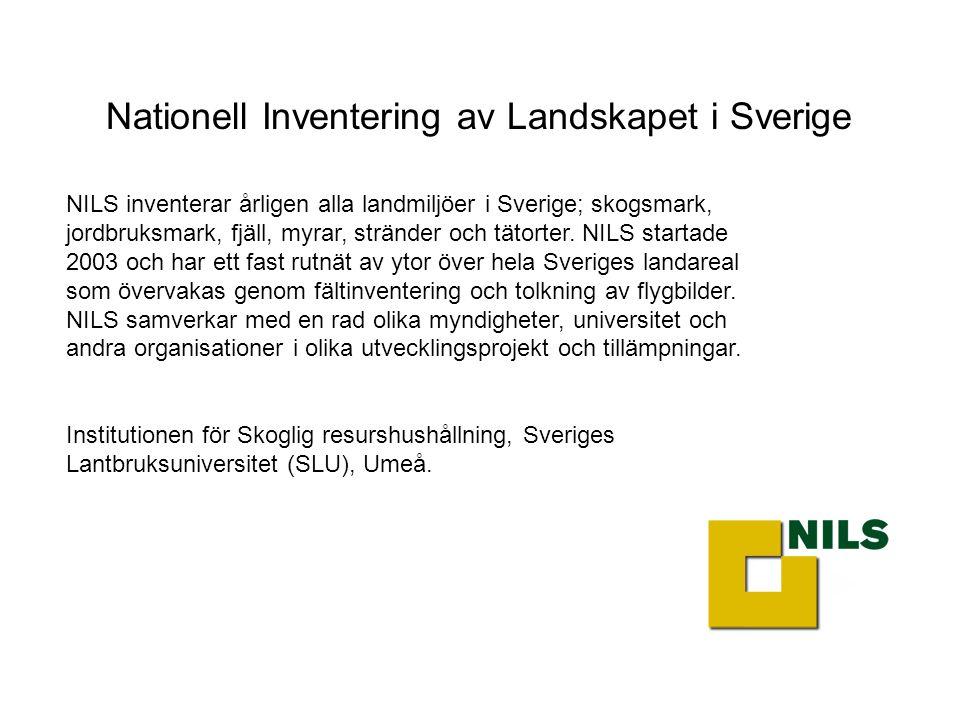 NILS inventerar årligen alla landmiljöer i Sverige; skogsmark, jordbruksmark, fjäll, myrar, stränder och tätorter.