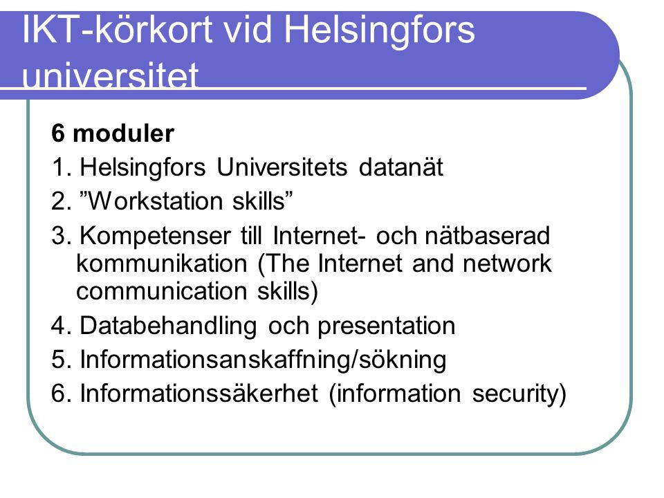IKT-körkort vid Helsingfors universitet 6 moduler 1.