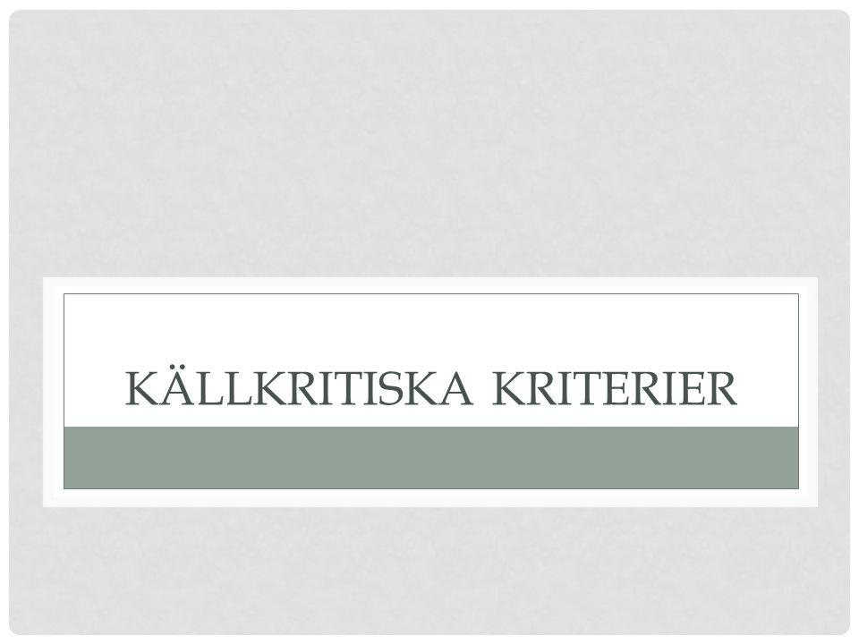 KÄLLKRITISKA KRITERIER