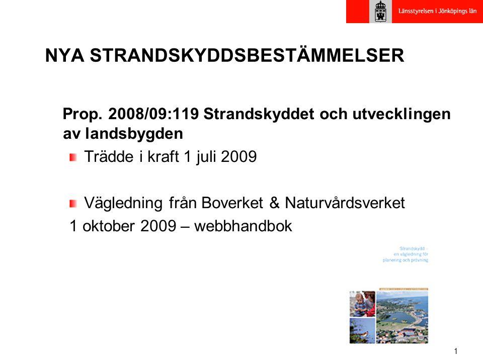 1 NYA STRANDSKYDDSBESTÄMMELSER Prop.