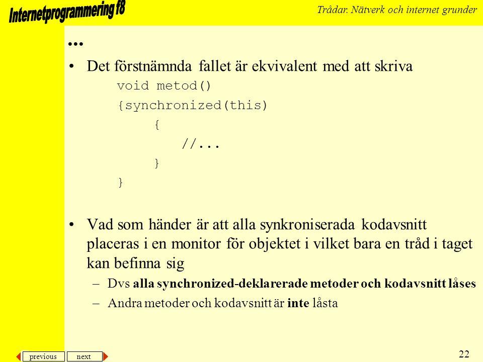 previous next 22 Trådar. Nätverk och internet grunder...