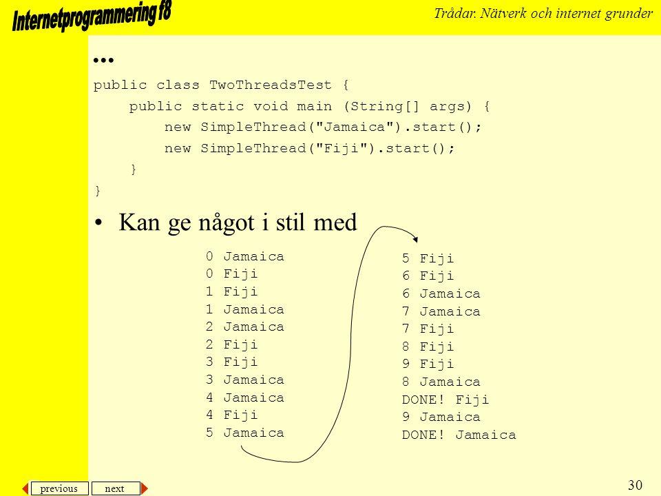 previous next 30 Trådar. Nätverk och internet grunder...