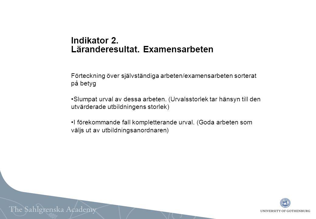 Indikator 2. Läranderesultat.