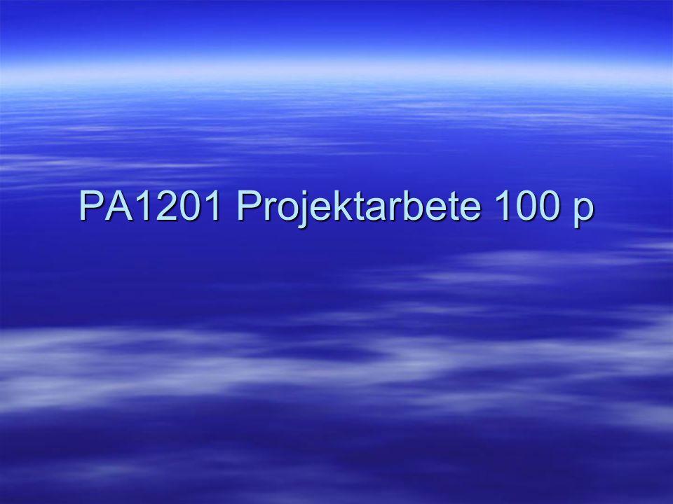 PA1201 Projektarbete 100 p