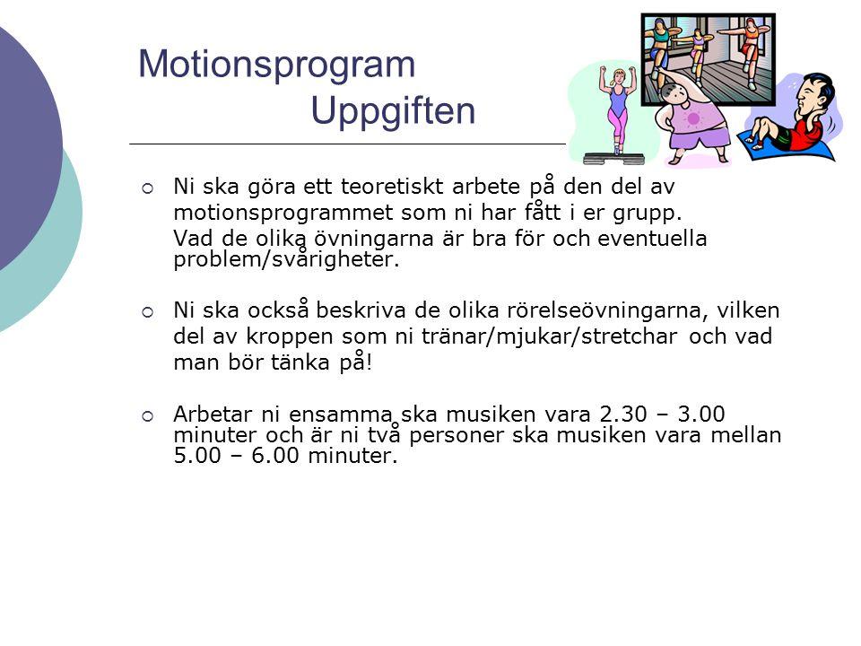 Motionsprogram Arbete i Idrott och hälsa för årskurs 9 HT 2014