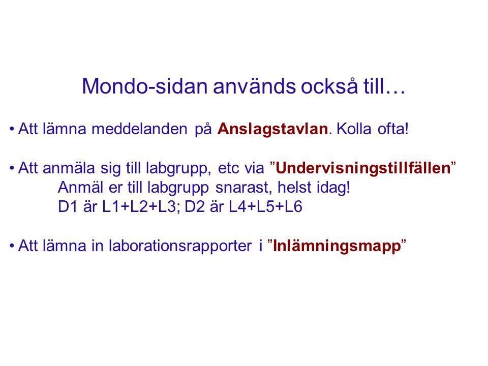Mondo-sidan används också till… Att lämna meddelanden på Anslagstavlan.