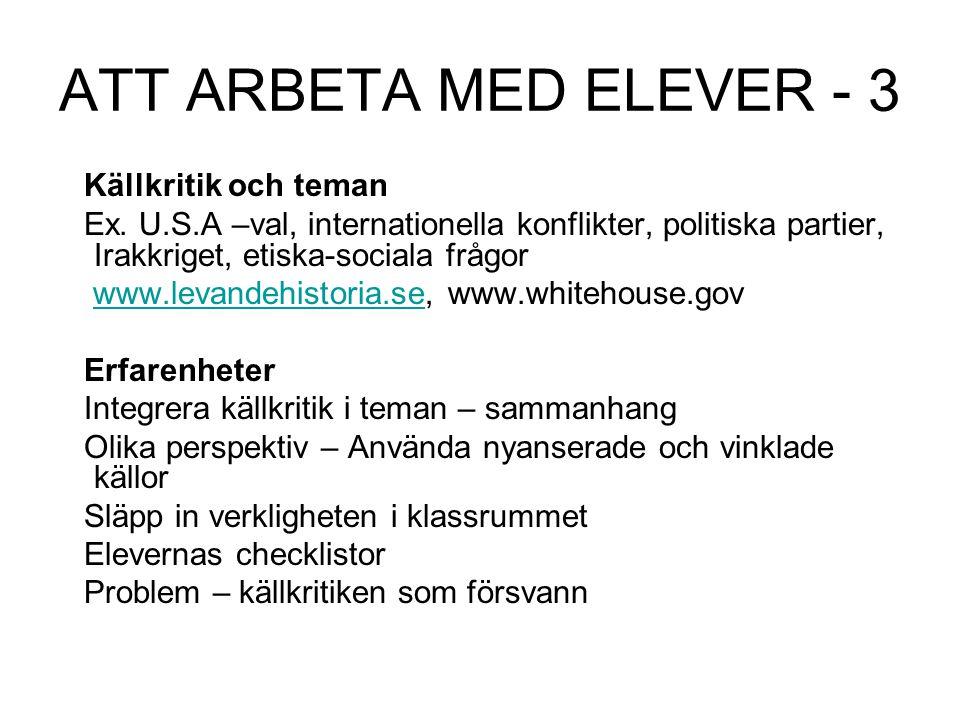 ATT ARBETA MED ELEVER - 3 Källkritik och teman Ex.