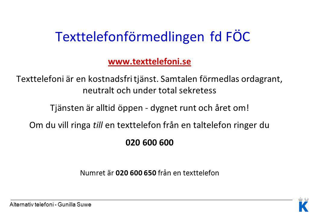 Texttelefonförmedlingen fd FÖC www.texttelefoni.se Texttelefoni är en kostnadsfri tjänst.