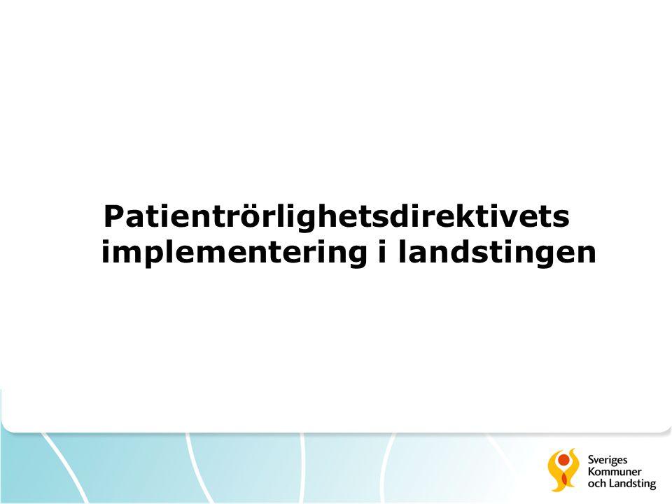 Patientrörlighetsdirektivets implementering i landstingen