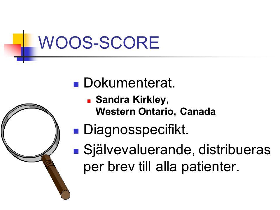 WOOS-SCORE Dokumenterat.Sandra Kirkley, Western Ontario, Canada Diagnosspecifikt.