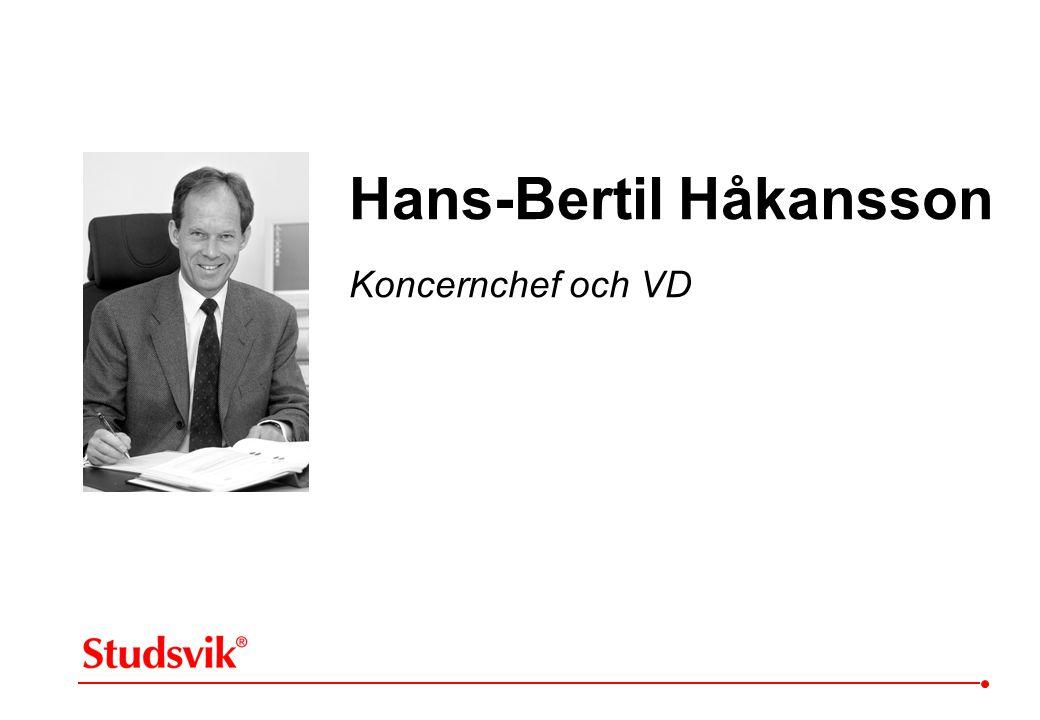Hans-Bertil Håkansson Koncernchef och VD