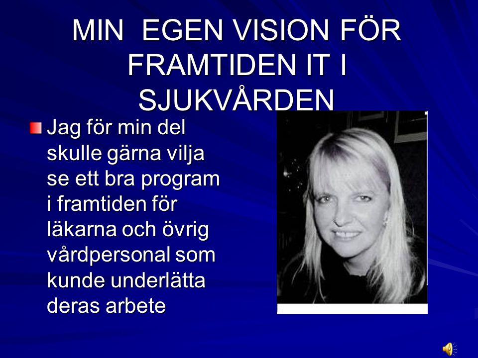 Sjukvården ska vara tillgänglig både via telefon och elektroniskt, och patienten ska kunna boka in sina besök själv säger, Eva Fernvall.