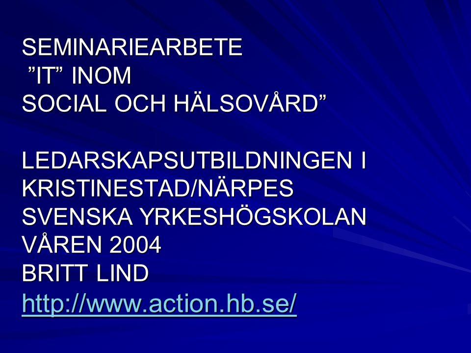 AVSLUTNING Som avslutning vill jag visa en film av ett projekt som pågår i Sverige som bäst, Som avslutning vill jag visa en film av ett projekt som pågår i Sverige som bäst, Actionfilmen tillgänglig på adressen:[action] http://www.action.hb.se/ http://www.action.hb.se/