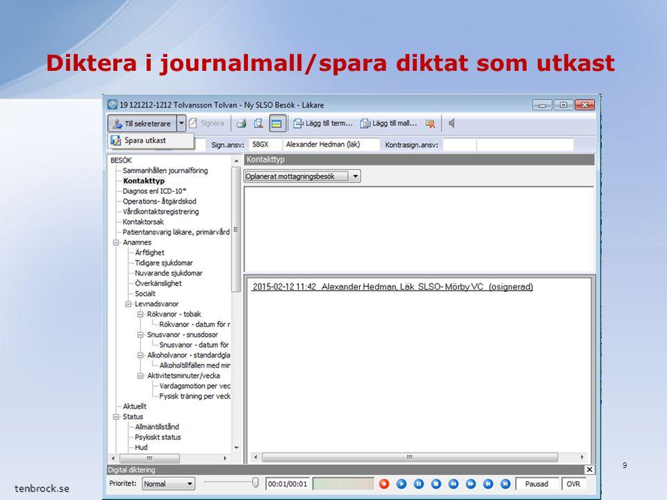 Diktera i journalmall/spara diktat som utkast tenbrock.se 9