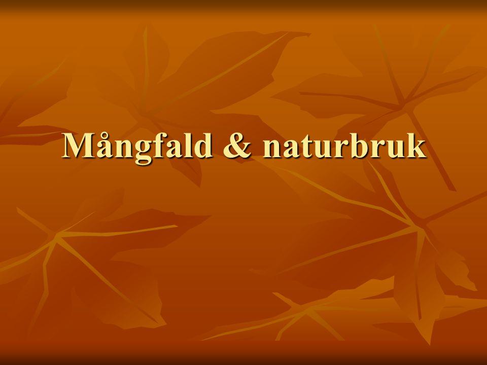 Mångfald & naturbruk