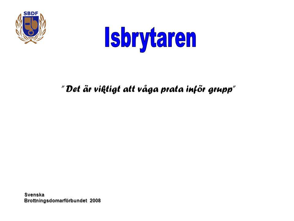 """Svenska """" Det är viktigt att våga prata inför grupp"""""""