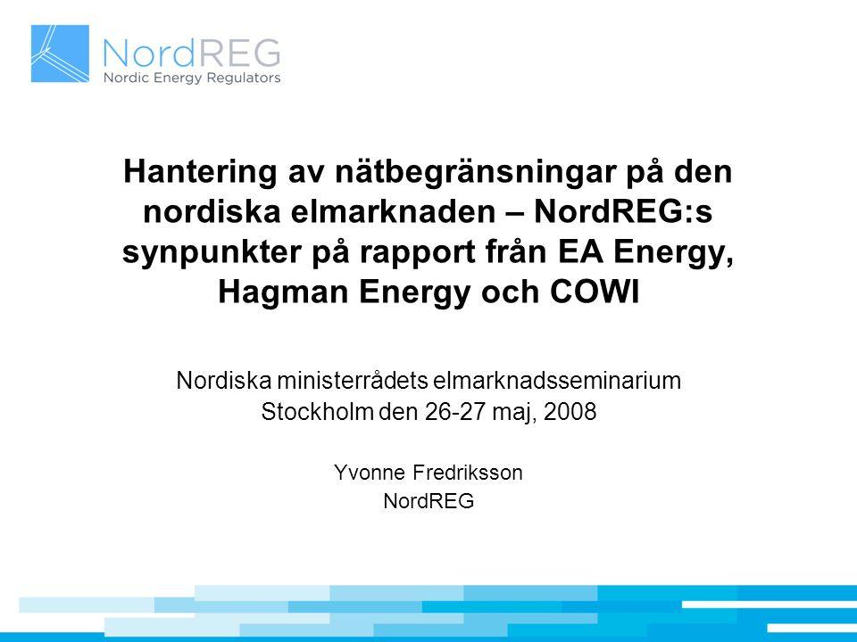 Hantering av nätbegränsningar på den nordiska elmarknaden – NordREG:s synpunkter på rapport från EA Energy, Hagman Energy och COWI Nordiska ministerrå
