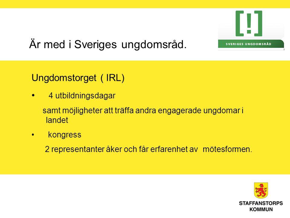 Är med i Sveriges ungdomsråd.