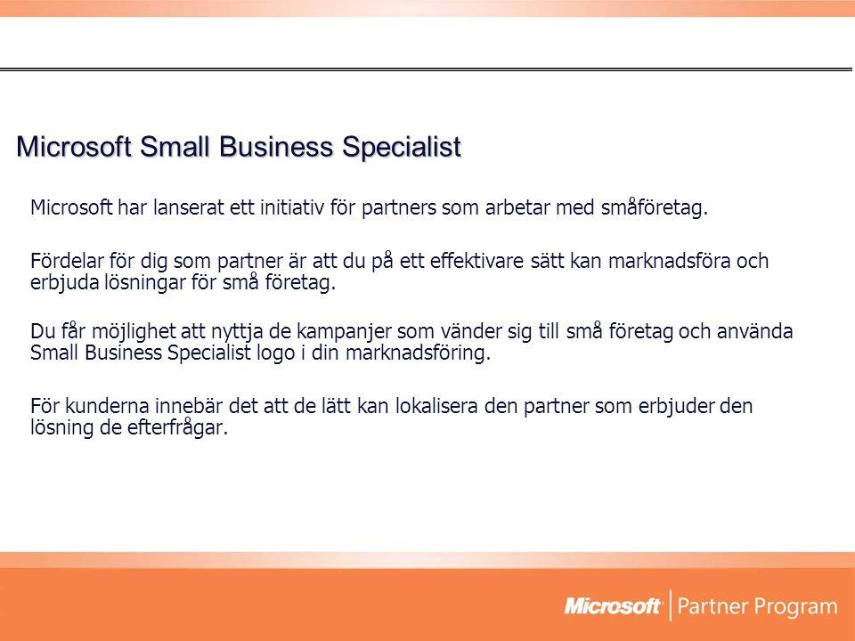 Microsoft har lanserat ett initiativ för partners som arbetar med småföretag. Fördelar för dig som partner är att du på ett effektivare sätt kan markn