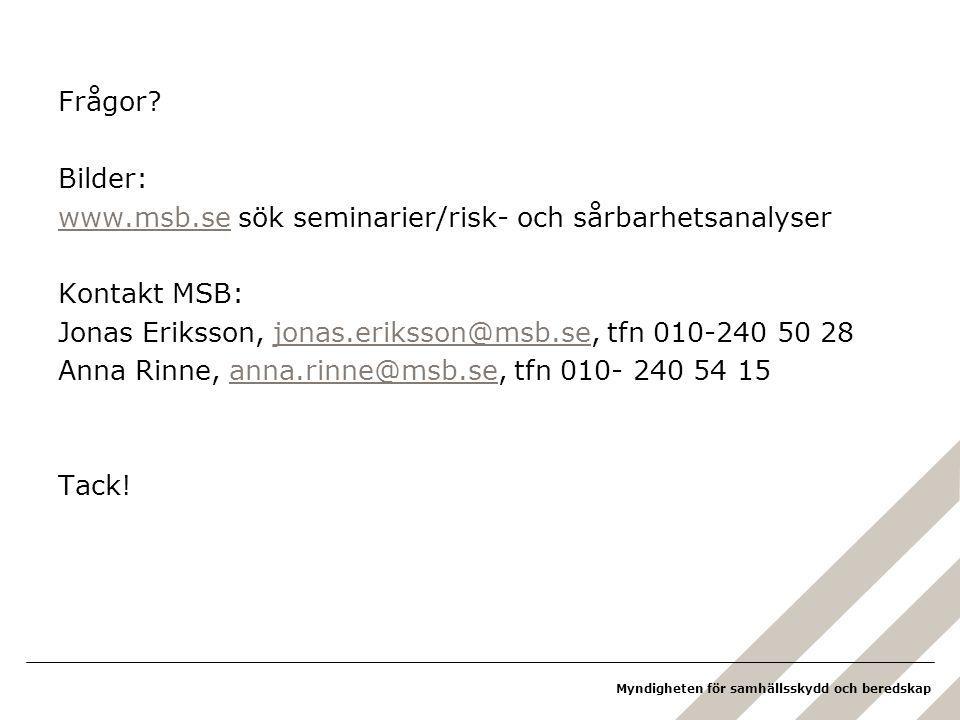 Myndigheten för samhällsskydd och beredskap Frågor.