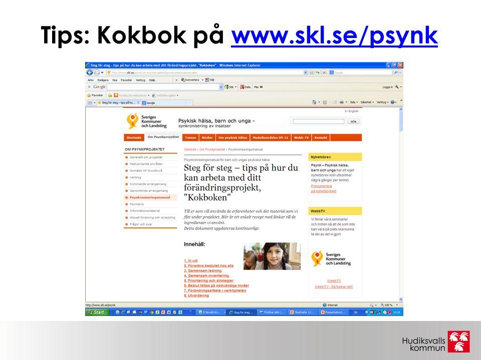 Tips: Kokbok på www.skl.se/psynkwww.skl.se/psynk