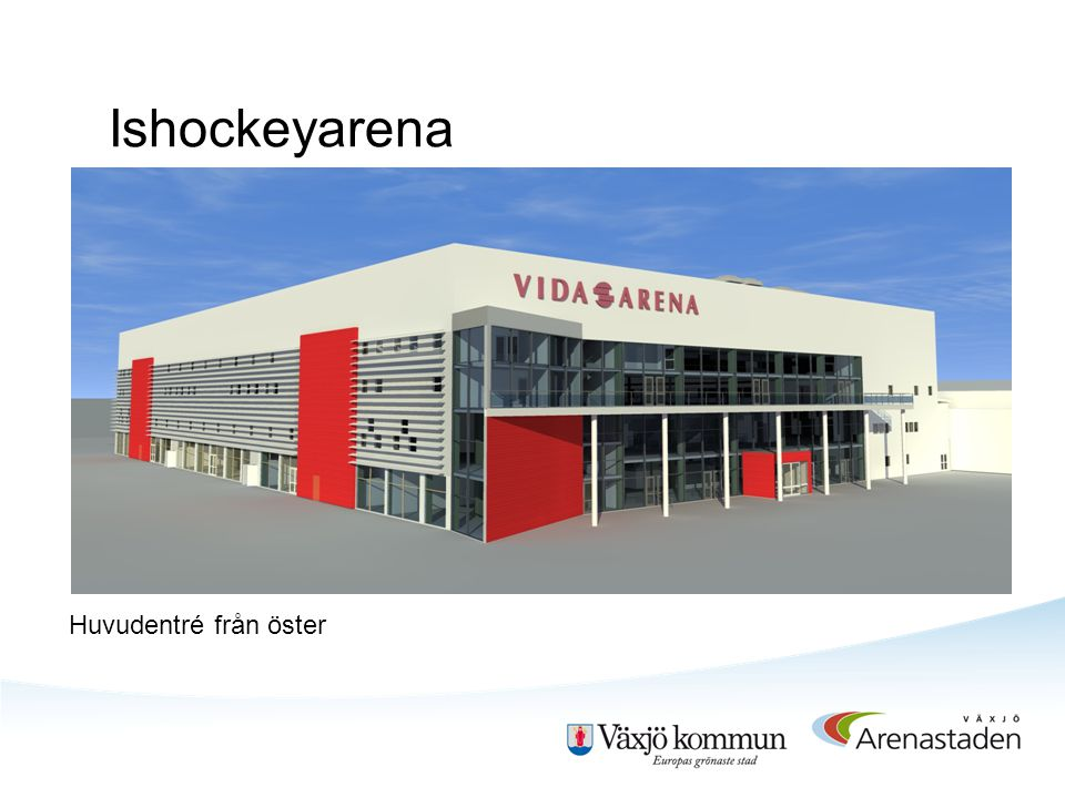 Huvudentré från öster Ishockeyarena