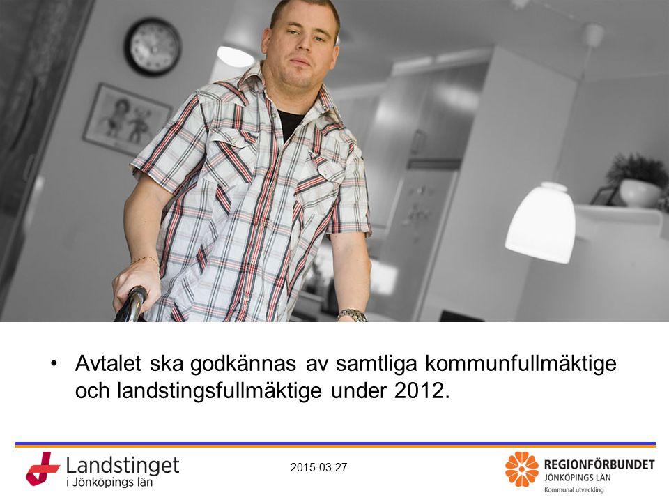 KomHem – vård, omsorg och rehab nära dig 2015-03-27 Avtal Avtalet ska godkännas av samtliga kommunfullmäktige och landstingsfullmäktige under 2012.